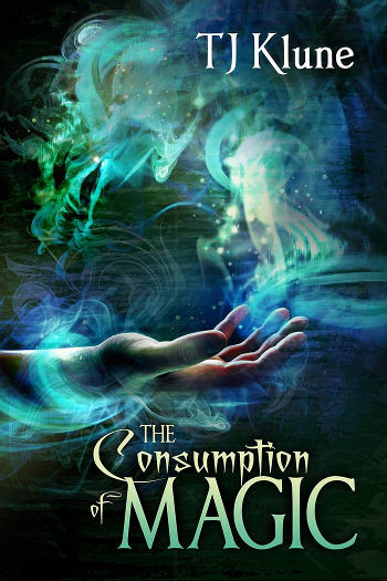 Book Review: The Consumption of Magic (Tales from Verania Book 3) by TJ Klune   reading, books, book reviews, high fantasy, lgbt+, m/m
