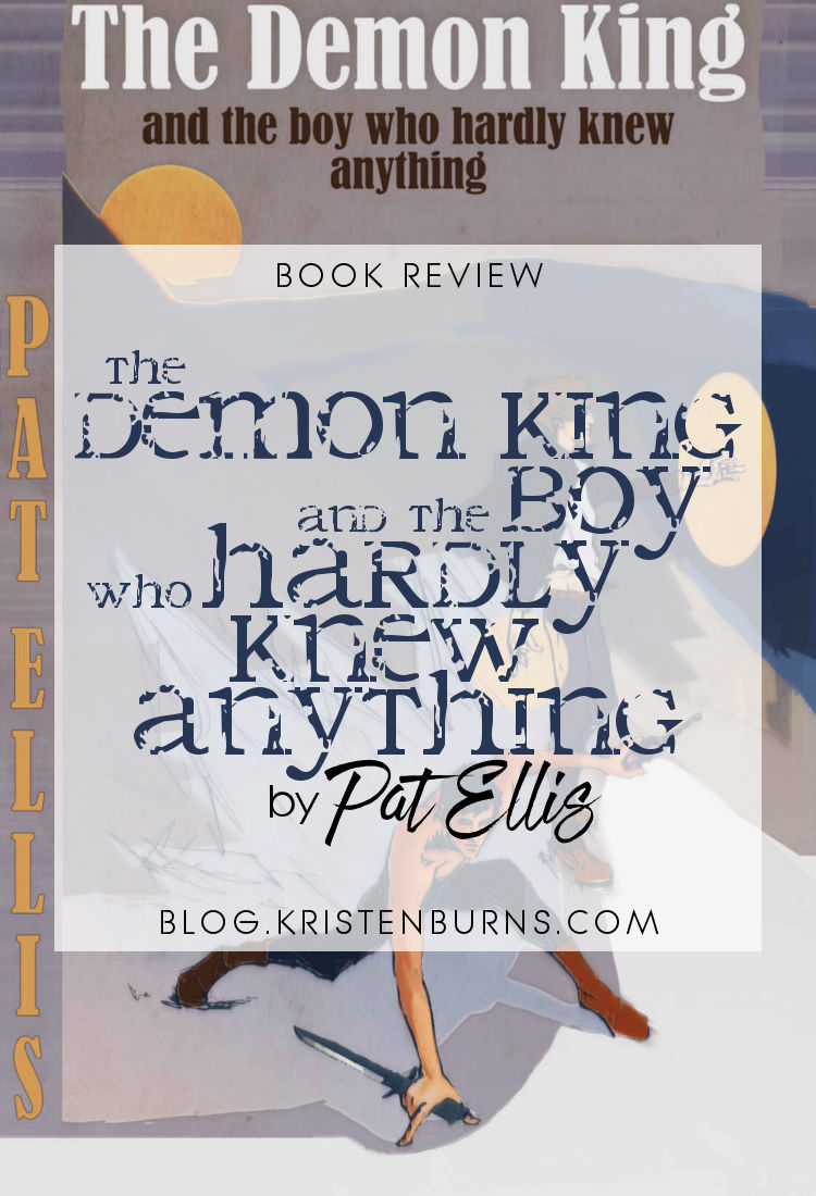 Book Review: The Demon King and the Boy Who Hardly Knew Anything by Pat Ellis | reading, books, book reviews, fantasy, high fantasy, lgbt