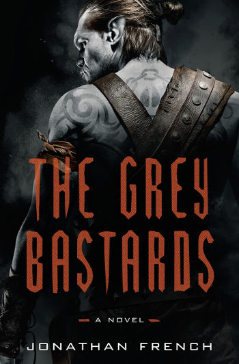 Book Review: The Grey Bastards (The Lot Lands Book 1) by Jonathan French | reading, books, book reviews, epic fantasy