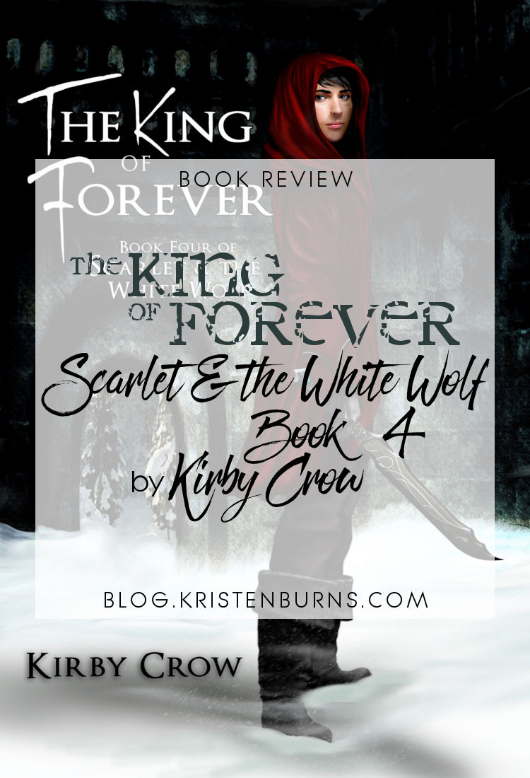 Book Review: The King of Forever (Scarlet & the White Wolf Book 4) by Kirby Crow | reading, books, book reviews, fantasy, high fantasy, lgbt