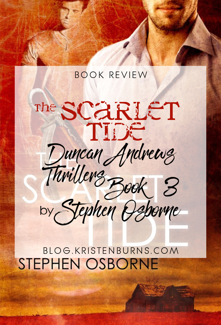 Book Review: The Scarlet Tide (Duncan Andrews Thrillers Book 3) by Stephen Osborne | reading, books, book covers, fantasy, urban fantasy, lgbt, m/m, ghosts, vampires