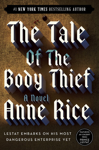 Book Review: The Tale of the Body Thief (The Vampire Chronicles Book 4) by Anne Rice | reading, books, book reviews, paranormal/urban fantasy