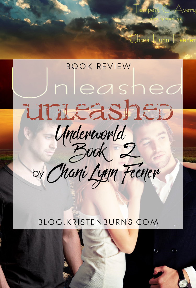 Book Review: Unleashed (Underworld Book 2) by Chani Lynn Feener | reading, books, book reviews, fantasy, urban fantasy, mythology, young adult, gods