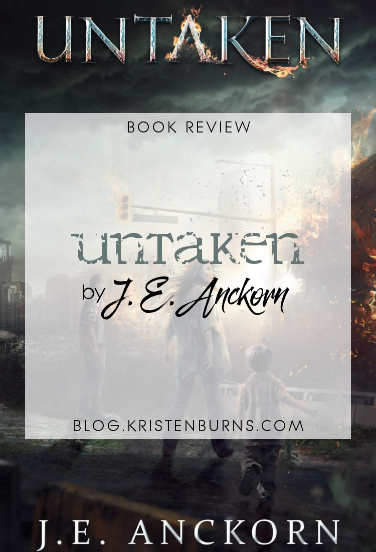 Book Review: Untaken by J.E. Anckorn | reading, books, book reviews, science fiction, post-apocalyptic, young adult, aliens