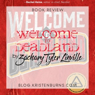 Book Review: Welcome to Deadland by Zachary Tyler Linville