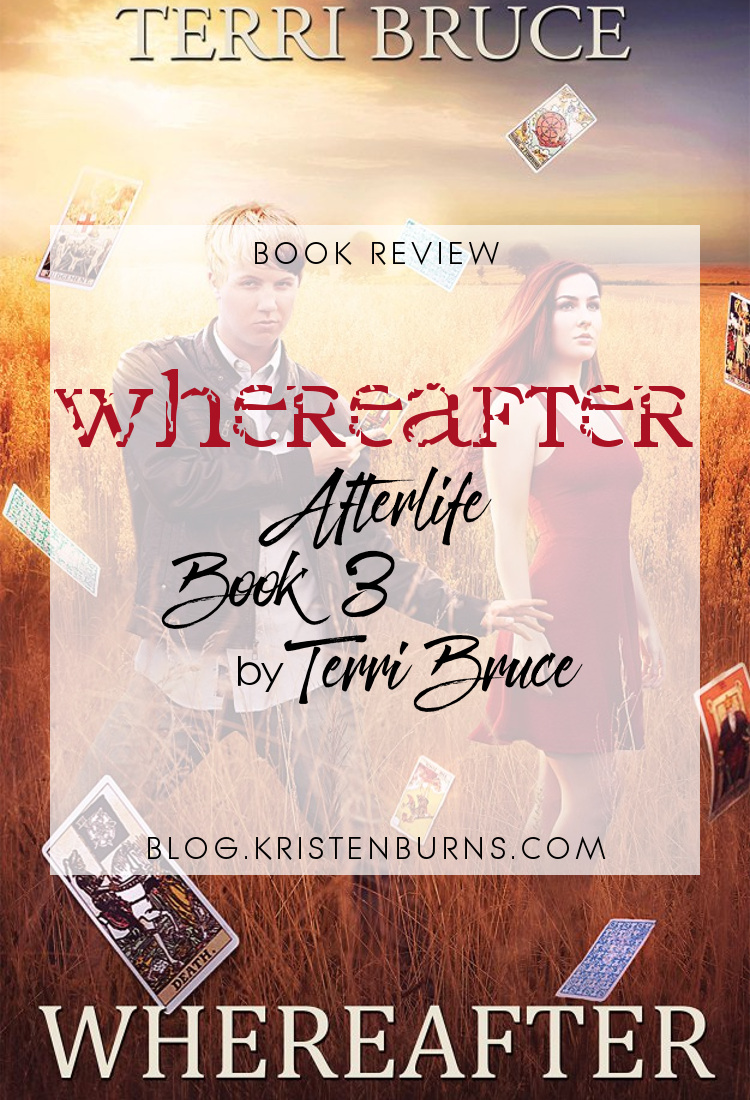 Book Review: Whereafter (Afterlife Book 3) by Terri Bruce | reading, books, book reviews, fantasy, urban fantasy, metaphysical & visionary, ghosts, spirits
