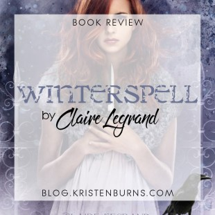 Book Review: Winterspell by Claire Legrand