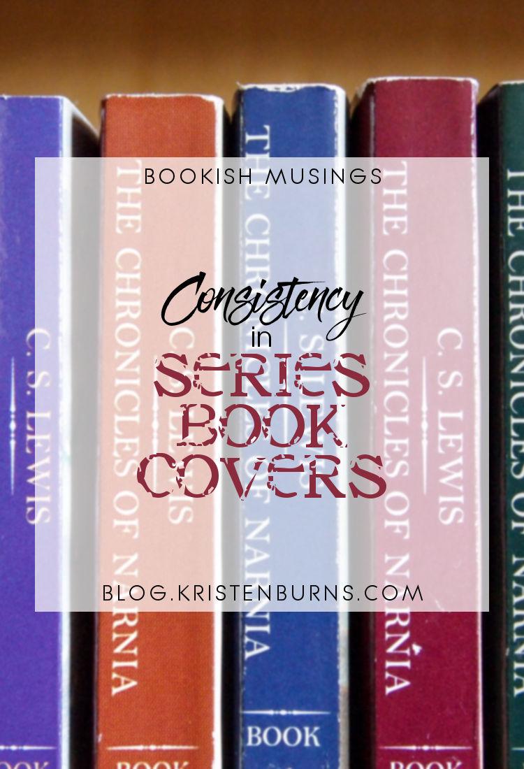 Bookish Musings: Consistency in Series Book Covers | reading, books, discussion, series, book covers