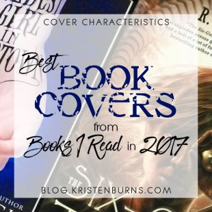 Cover Characteristics: Best Book Covers from Books I Read in 2017