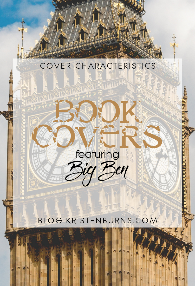 Cover Characteristics: Book Covers featuring Big Ben | reading, books, book covers, cover love, big ben