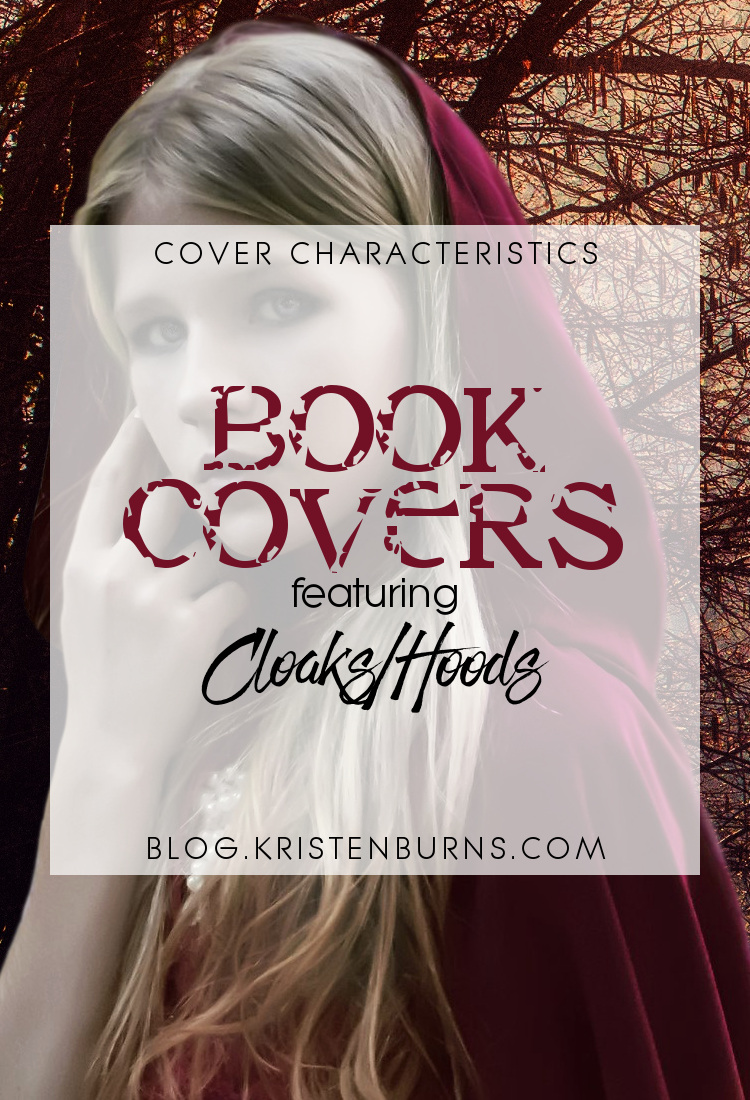 Cover Characteristics: Book Covers featuring Cloaks Hoods | reading, books, book covers, cover love, cloaks, hoods