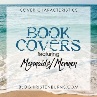 Cover Characteristics: Book Covers featuring Mermaids/Mermen