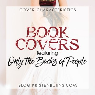 Cover Characteristics: Book Covers featuring Only the Backs of People