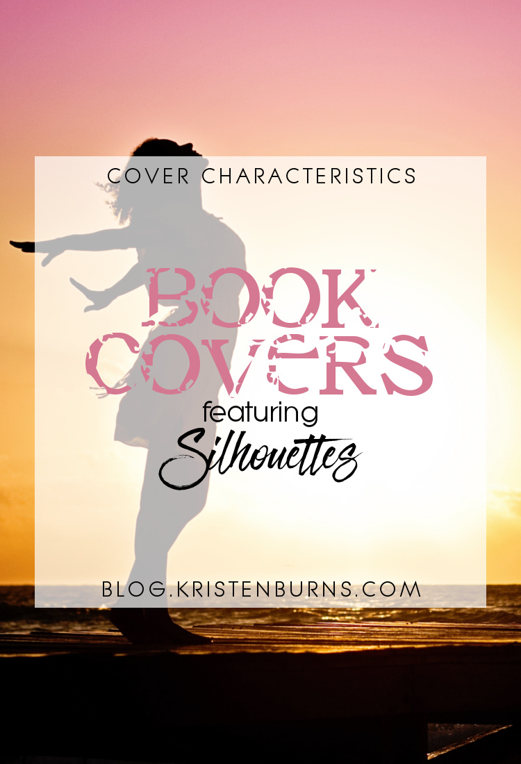 Cover Characteristics: Book Covers featuring Silhouettes | books, reading, book covers, cover love, silhouettes