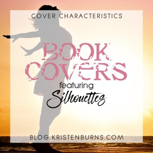 Cover Characteristics: Book Covers featuring Silhouettes