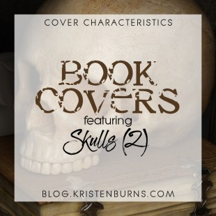 Cover Characteristics: Book Covers featuring Skulls (2)