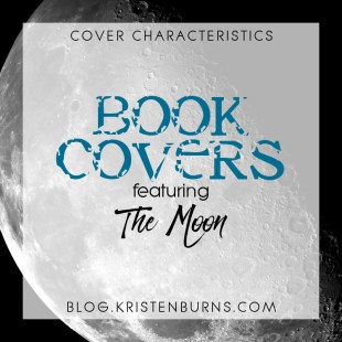 Cover Characteristics: Book Covers featuring the Moon