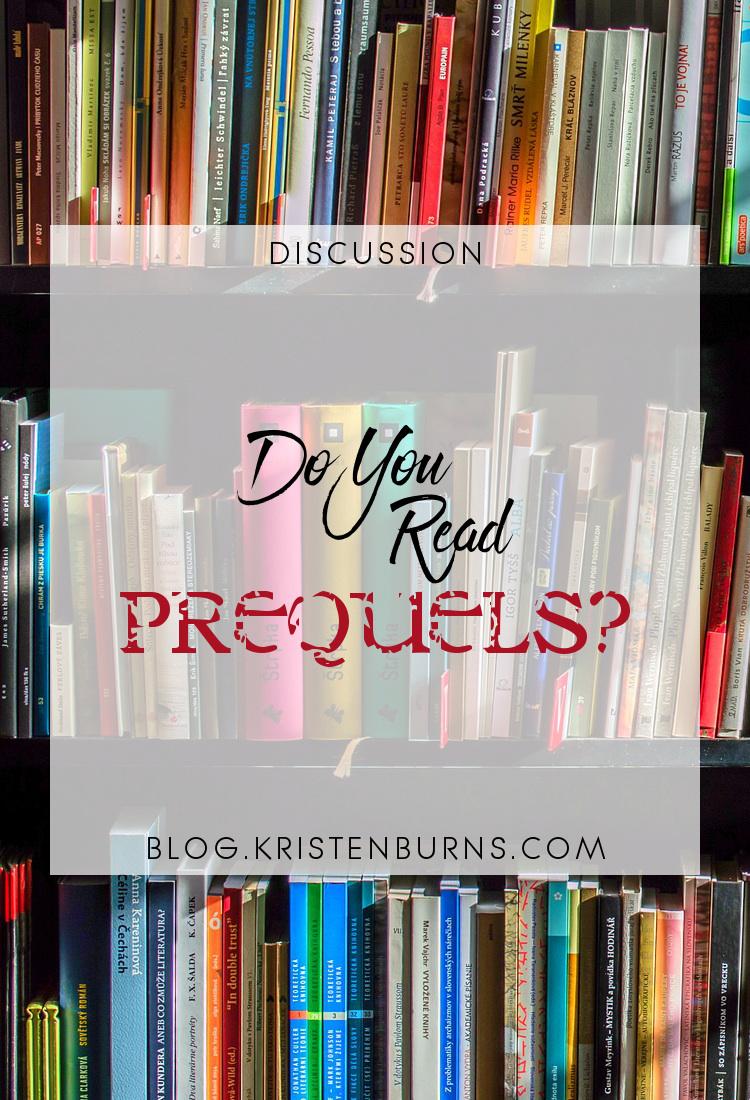 Discussion: Do You Read Prequels? | books, reading, discussions, prequels