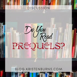 Bookish Musings: Do You Read Prequels?