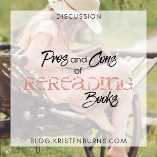 Bookish Musings: Pros and Cons of Rereading Books