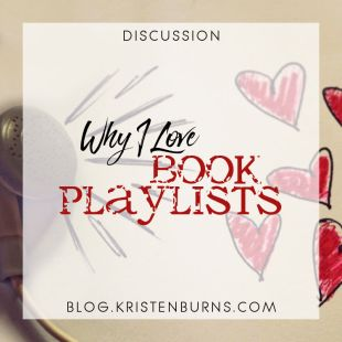 Bookish Musings: Why I Love Book Playlists