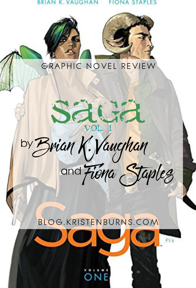 Graphic Novel Review: Saga Vol. 1 by Brian K. Vaughan | reading, graphic novel reviews, fantasy, science fiction