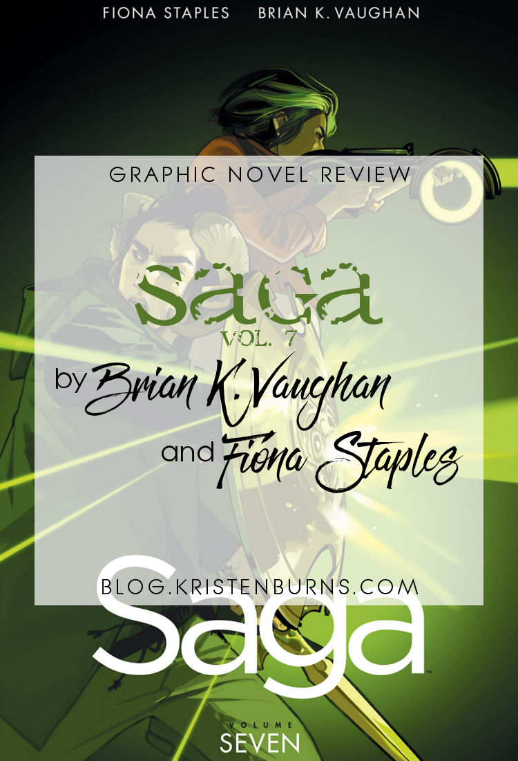 Graphic Novel Review: Saga Vol. 7 by Brian K. Vaughan | reading, graphic novel reviews, fantasy, science fiction