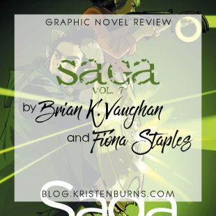 Graphic Novel Review: Saga Vol. 7 by Brian K. Vaughan & Fiona Staples