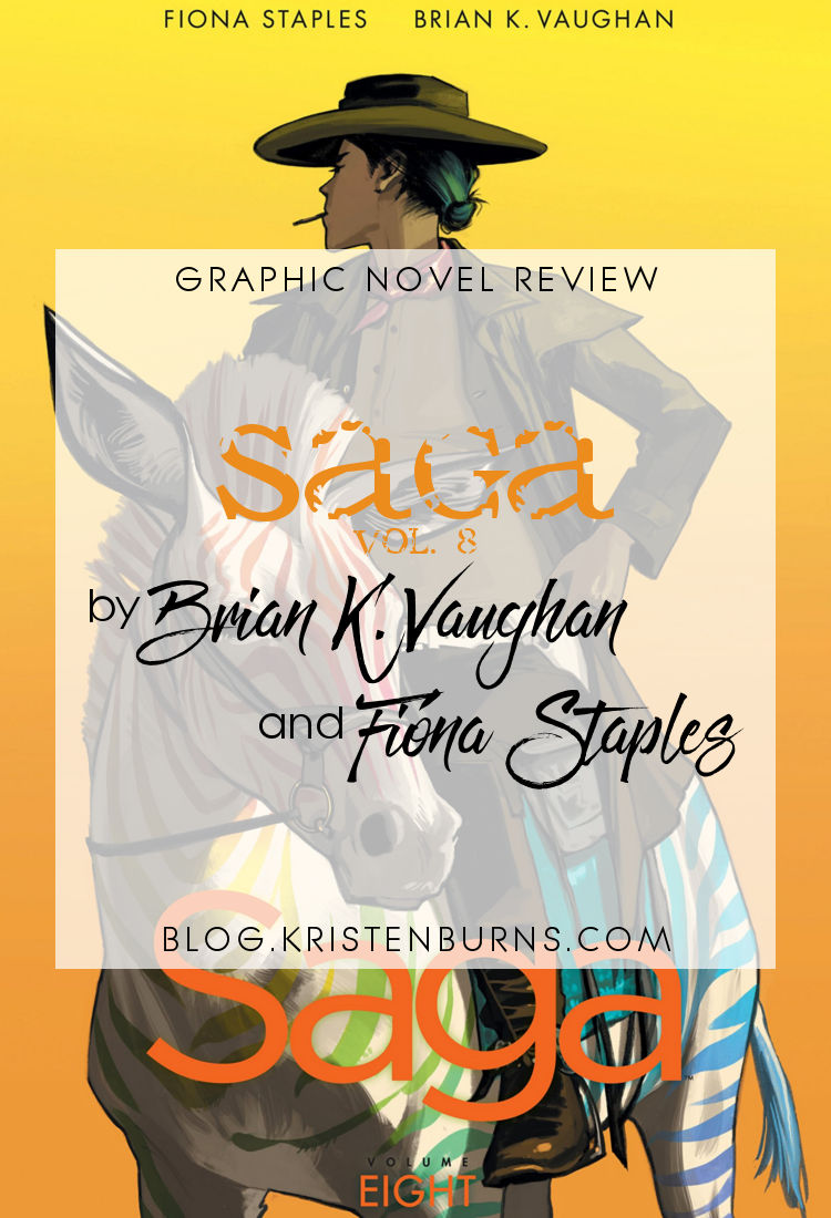 Graphic Novel Review: Saga Vol. 8 by Brian K. Vaughan & Fiona Staples | reading, books, book reviews, graphic novels, fantasy, science fiction