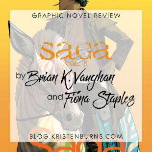 Graphic Novel Review: Saga Vol. 8 by Brian K. Vaughan & Fiona Staples