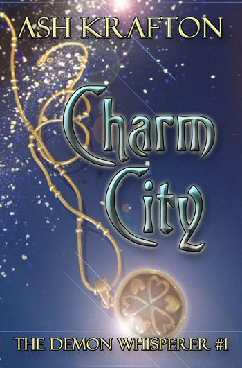 Book Review: Charm City (The Demon Whisperer Book 1) by Ash Krafton   reading, books, book review, fantasy, paranormal/urban fantasy, angels, demons