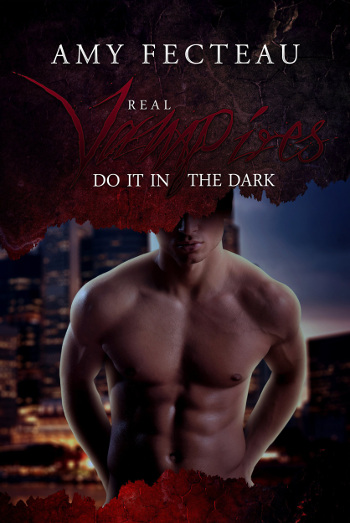 Book Review: Real Vampires Do It in the Dark (Real Vampires Don't Sparkle Book 2) by Amy Fecteau | books, reading, book covers, book reviews, lgbt, fantasy, paranormal romance, urban fantasy, vampires