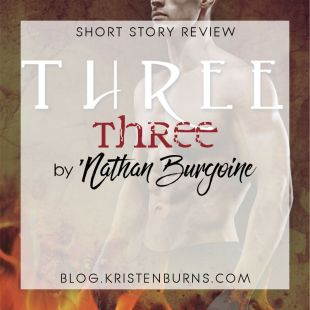 Short Story Review: Three (Triad Blood Prequel) by 'Nathan Burgoine
