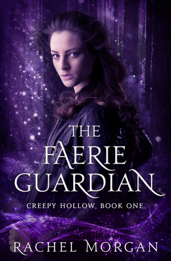 4 Star Book Review: The Faerie Guardian (Creepy Hollow Book 1) by Rachel Morgan | books, reading, book reviews, book covers, fantasy, urban fantasy, YA, faeries