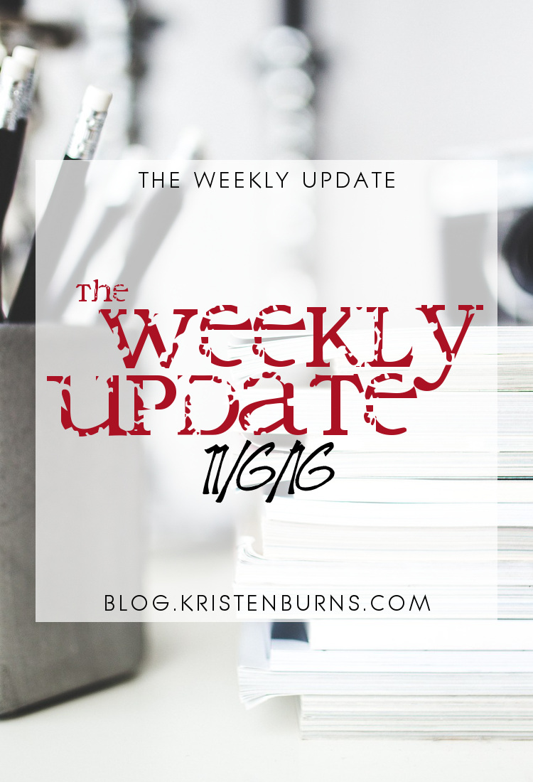 The Weekly Update: 11/6/16