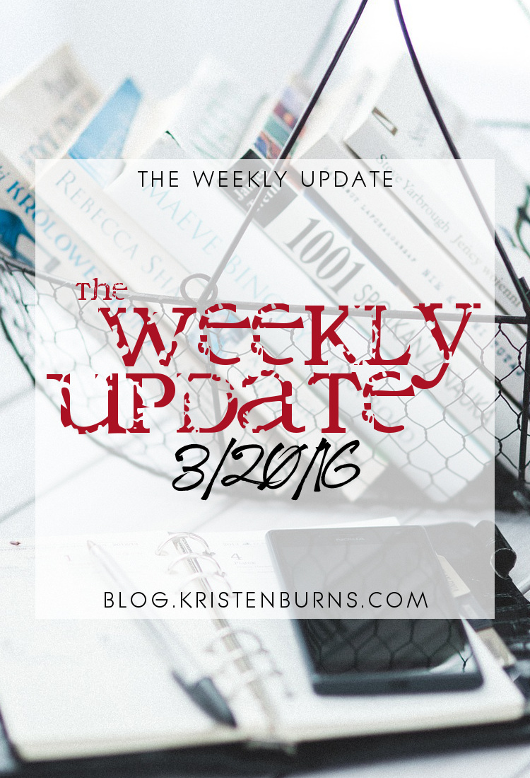 The Weekly Update: 3-20-16 | books, reading, blogging