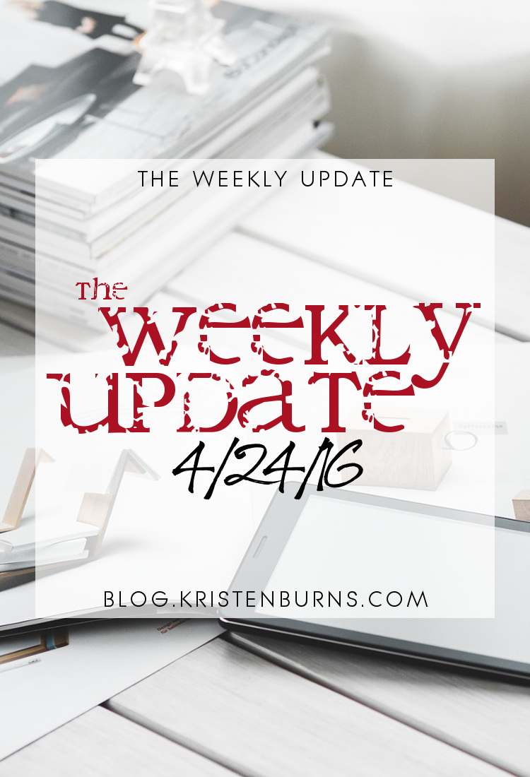 The Weekly Update: 4-24-16 | books, reading, blogging