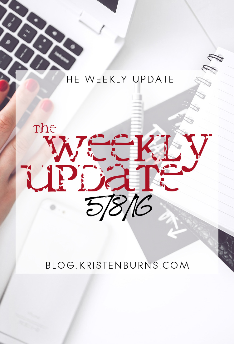The Weekly Update: 5/8/16 | books, reading, blogging