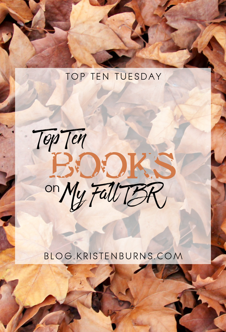 Top Ten Tuesday: Top Ten Books on My Fall TBR | books, reading, fantasy, urban fantasy, paranormal romance, adult, ya, psychological thriller