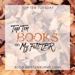 Top Ten Tuesday: Top Ten Books on my Fall TBR