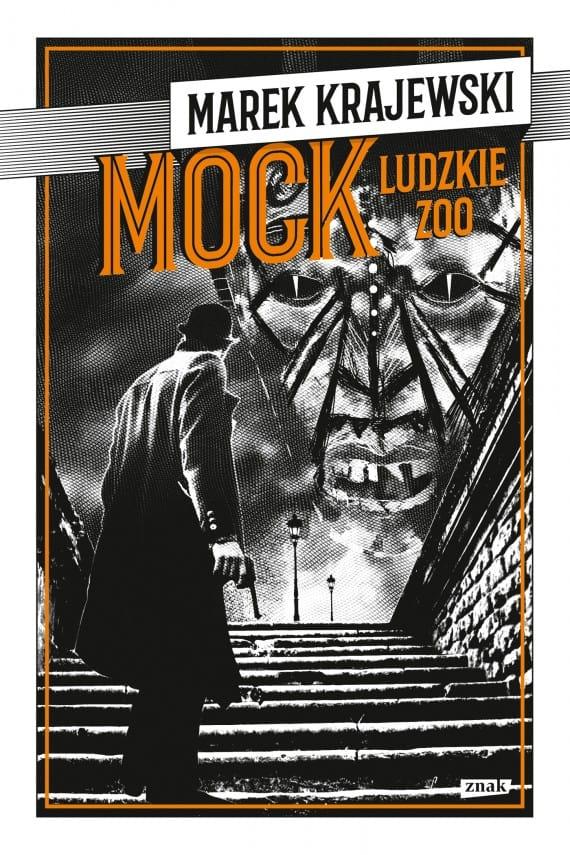 Marek Krajewski Ludzkie zoo Mock