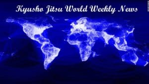 The Kyusho Jitsu World Weekly News