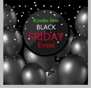 The Kyusho Jitsu Black Friday Event