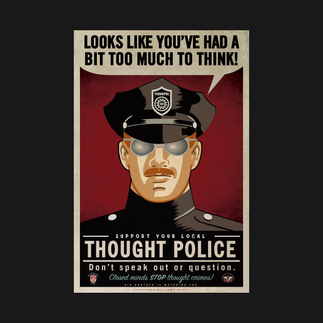* Thought Police