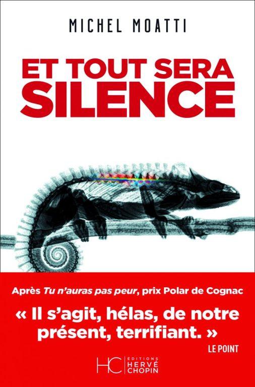 Et tout sera silence de Michel Moatti