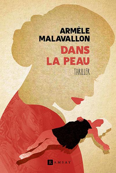 Dans la peau - Armèle Malavallon