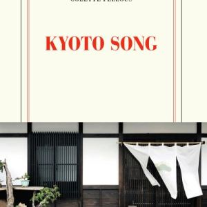 Kyoto Song de Colette Fellous