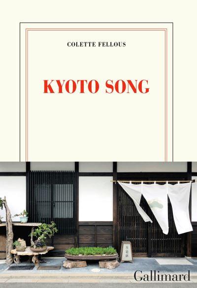 Kyoto Song de Colette Fellous