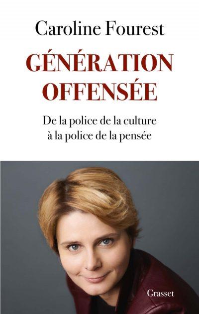 génération offensée de Caroline fourest
