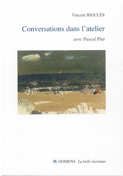 Conversation dans l'atelier - Pascal Plat/Vincent Bioulès